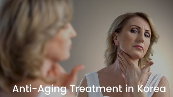 anti aging treatment in Korea